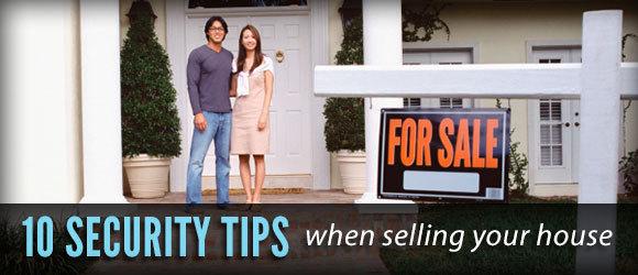 10 home selling security tips
